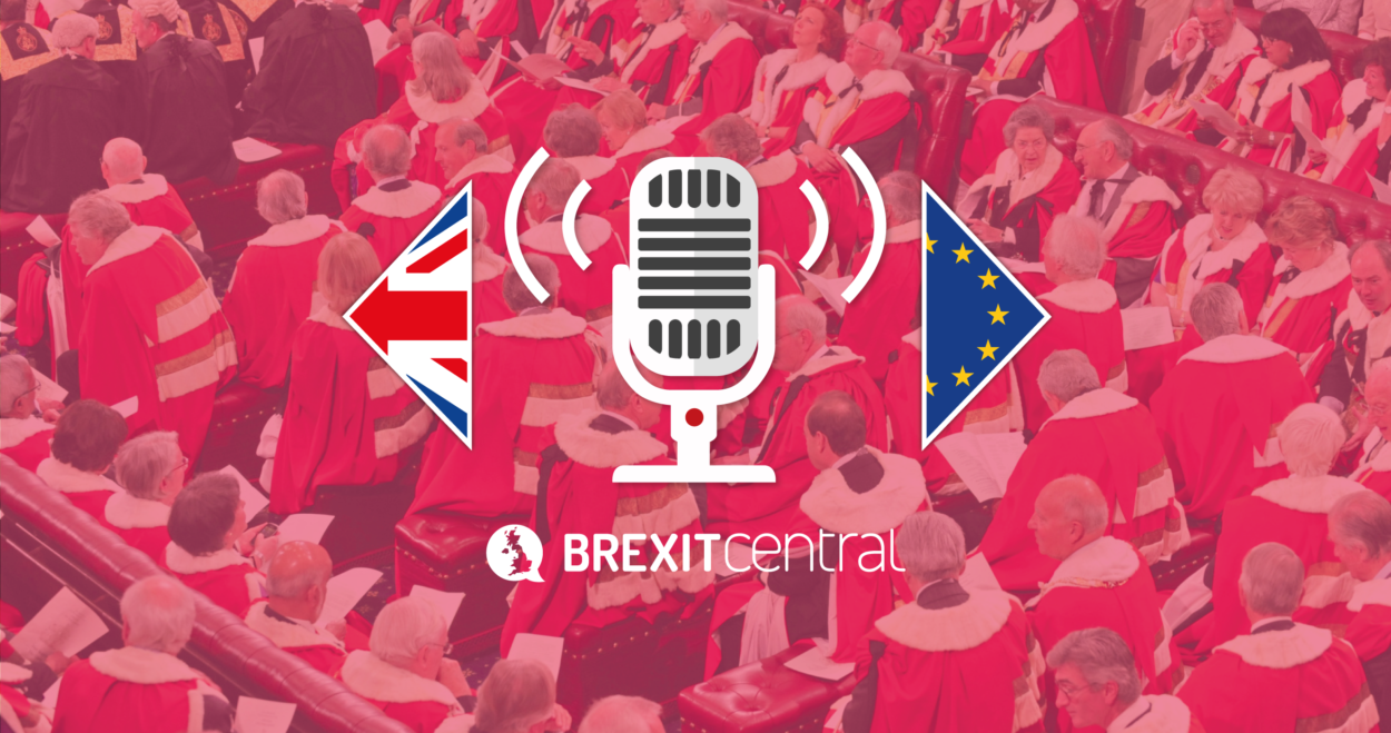 BrexitCentral Podcast: Peer pressure: Will the Article 50 Bill make it through the Lords unscathed?