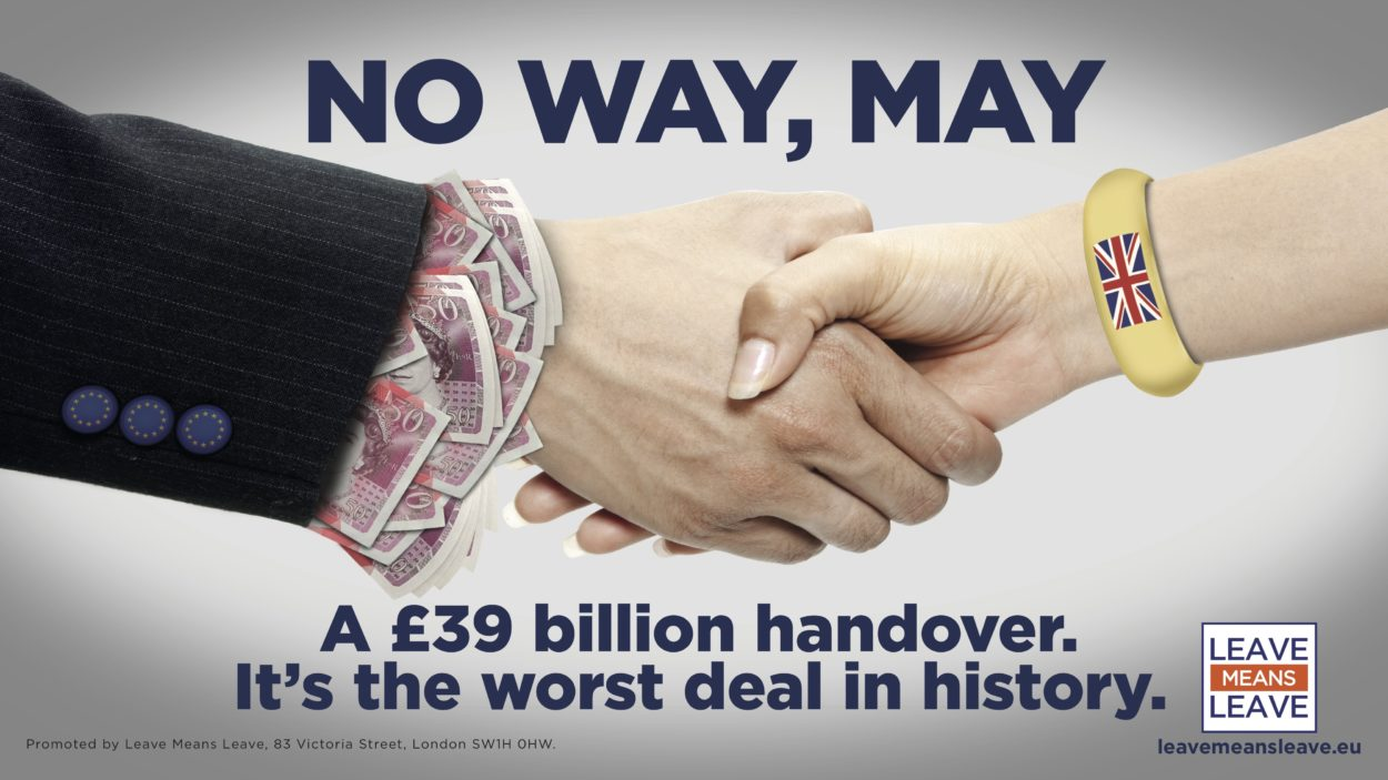 Why Leave Means Leave have launched a new campaign opposing 'the worst deal in history'