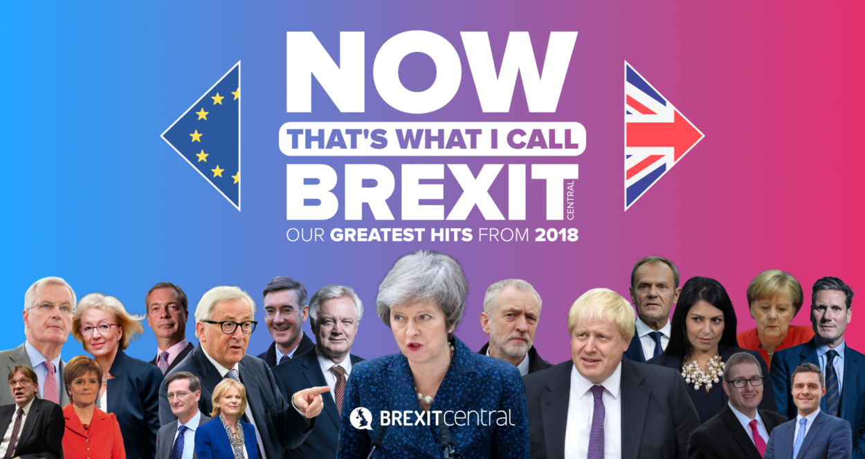 Now That's What I Call Brexit: Our Greatest Hits in 2018